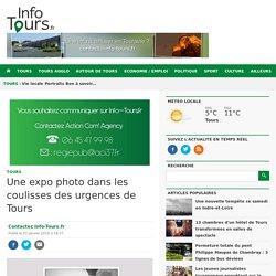 Une expo photo dans les coulisses des urgences de Tours Info Tours.fr l'actualité de Info Tours.fr