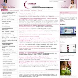 Resources for Genetic Counceling & Testing for Pregnancy