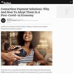 Council Post: Contactless Payment Solutions: Why And How To Adopt Them In A Post-Covid-19 Economy