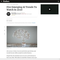 Council Post: Five Emerging AI Trends To Watch In 2020