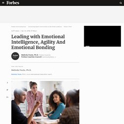 Council Post: Leading with Emotional Intelligence, Agility And Emotional Bonding