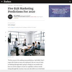 Council Post: Five B2B Marketing Predictions For 2020