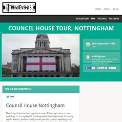 30 Sept: Council House Tour, Nottingham - TrentEvents