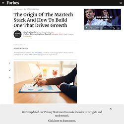 Council Post: The Origin Of The Martech Stack And How To Build One That Drives Growth