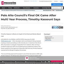 Palo Alto Council's Final OK Came After Multi Year Process, Timothy Kassouni Says