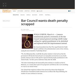 Bar Council wants death penalty scrapped @ Sat Mar 10 2012