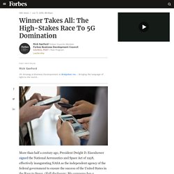 Forbes - The High-Stakes Race To 5G Domination