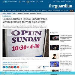 Councils allowed to relax Sunday trade laws to promote 'thriving high streets'