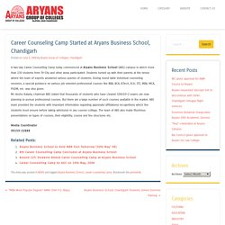Career Counseling Camp Started at Aryans Business School, Chandigarh