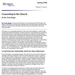 Counseling in the Church by Dr. Gary Rupp