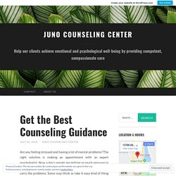 Get the Best Counseling Guidance