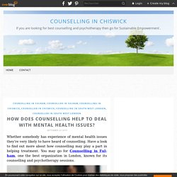 How Does Counselling Help To Deal With Mental Health Issues? - Counselling in Chiswick