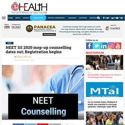 NEET SS 2020 mop-up counselling dates out; Registration begins