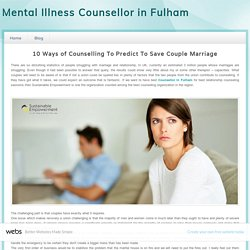 Mental Illness Counsellor in Fulham - Marriage Counselling