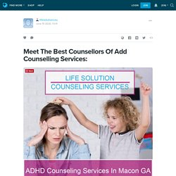 Meet The Best Counsellors Of Add Counselling Services: