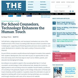 For School Counselors, Technology Enhances the Human Touch