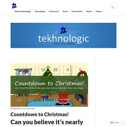 Countdown to Christmas! – tekhnologic