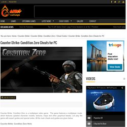 Counter-Strike: Condition Zero Cheats for PC