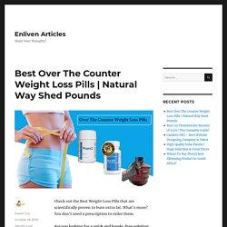 Best Over The Counter Pills ǀ PhenQ Vs Phen375 Vs Instant Knockout