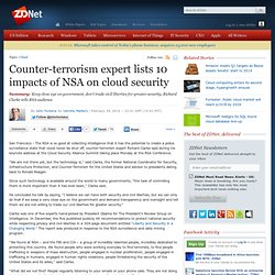 Counter-terrorism expert lists 10 impacts of NSA on cloud security