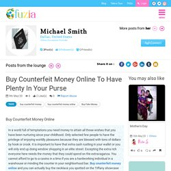 Buy counterfeit money online to have plenty in your purse