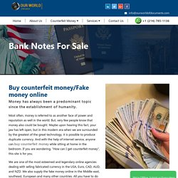 Buy Counterfeit Money Online and Undetectable Fake Banknotes for sale