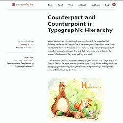 Counterpart and Counterpoint in Typographic Hierarchy