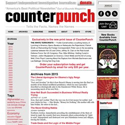 » CounterPunch: Tells the Facts, Names the Names
