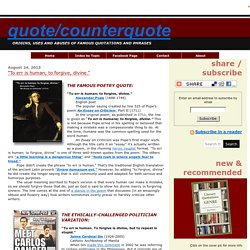 """Quote/Counterquote: """"To err is human; to forgive, divine."""""""