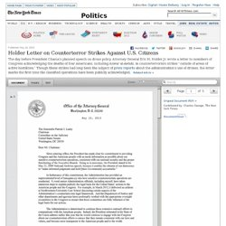 Holder Letter on Counterterror Strikes Against U.S. Citizens - Interactive Feature