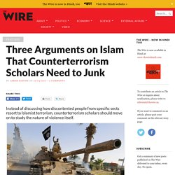 Why Counterterrorism Scholars Should Overhaul Their Research