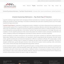 Top Notch Tops & Interiors – Trusted Granite Countertop Fabricators