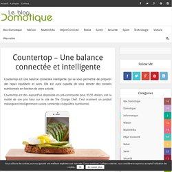 Countertop - Une balance connectée et intelligente