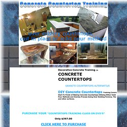 Concrete Countertops - Concrete Countertop Training through DVDS, Videos and Hands-On Classes, Supplier of DIY Concrete Countertop Kits