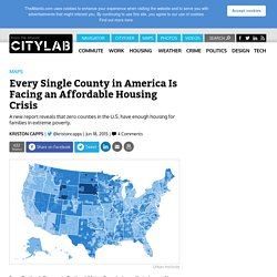 Zero Counties in the U.S. Have Enough Housing for Families in Extreme Poverty