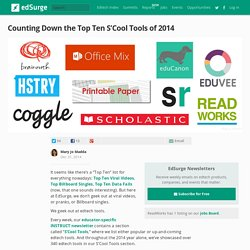 Counting Down the Top Ten S'Cool Tools of 2014