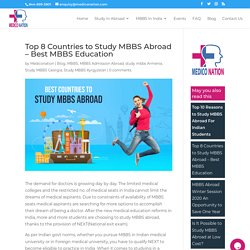 Best Countries to Study MBBS Abroad For Indian Students