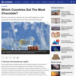 Which Countries Eat The Most Chocolate? - WorldAtlas.com