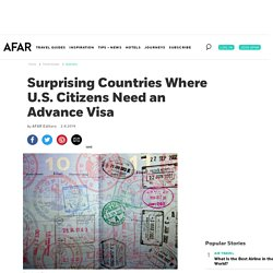 7 Countries U.S. Citizens Need Visas in Advance