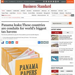 Panama leaks:These countries are conduits for world's biggest tax havens