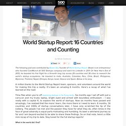World Startup Report: 16 Countries and Counting