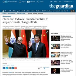 China and India call on rich countries to step up climate change efforts