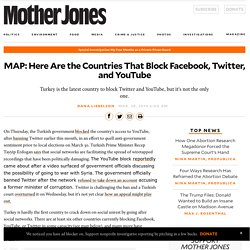 MAP: Here Are the Countries That Block Facebook, Twitter, and YouTube