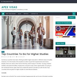 Top Countries to go for Higher Studies - Apex Visas