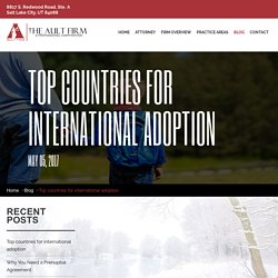 Top countries for international adoption - Salt Lake City Divorce Lawyers