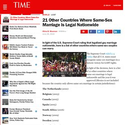 21 Other Countries Where Same-Sex Marriage Is Legal Nationwide