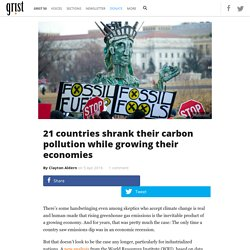 21 countries shrank their carbon pollution while growing their economies