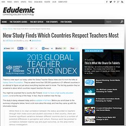New Study Finds Which Countries Respect Teachers Most