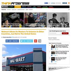Walmart Allows Its Workers To Unionize In Other Countries, Just Not In The United States