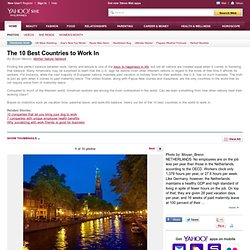 The 10 Best Countries to Work In Photos | The 10 Best Countries to Work In Pictures